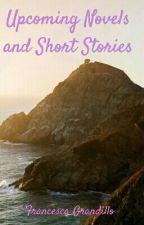 Upcoming Novels and Short Stories by masheena