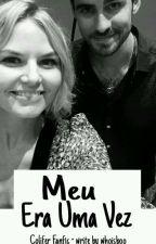 Meu Era Uma Vez by bruunicornio13