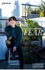 Fear || J.J.K by k00kachu
