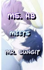 Ms. HB Meets Mr. Sungit  by Zellalily