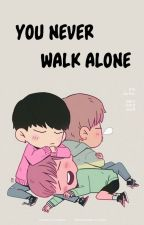 You Never Walk Alone  ║TaeGi║ by -WiskiSenpai-