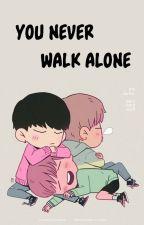 You Never Walk Alone  ║TaeGi║ by -WiskiSenpai-