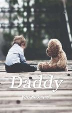 DADDY (COMPLETE) by vitrinurhayani94