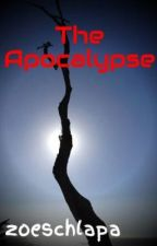 The Apocalypse by zoeschlapa