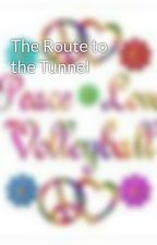 The Route to the Tunnel by Volleyballstar11