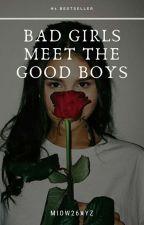 Bad Girls meet the Good Boys by Mio26xyz