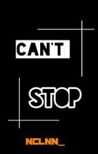 Can't Stop|i.yn| by missisisy_