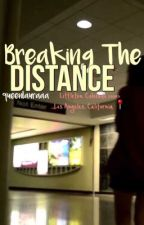 Breaking The Distance | Raura  by queenlauraaa