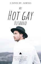 My  Hot Gay Husband by albenia26