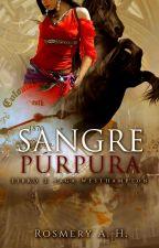 Sangre Púrpura © (Saga Westhampton Libro #3) #PNovel by RosmeryAHEscritora