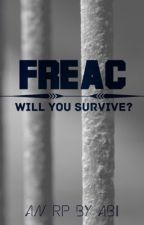 FREAC (an RP) by twentyonebuckys