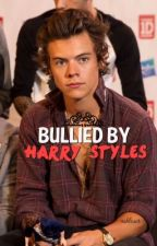 Bullied By Harry Styles by ashloser