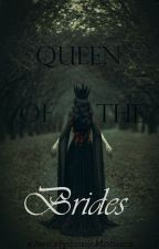 Queen Of The Brides by xAerodynamicMotionx