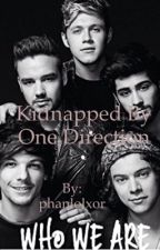 Kidnapped By One Direction by phanlolxor