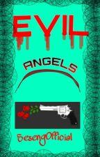 🔥👑 EVIL ANGELS 👑🔥 by FlorenceLising