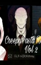 CreepyPasta RolePlay Vol 2 by _Frask_