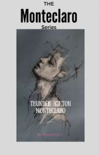The Monteclaro Series:Thunder Ashton Monteclaro by ImperatriceC