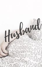 HUSBAND[Kris OC] by DreamYeollie