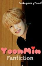 YoonMin Fanfiction by Teencyclous