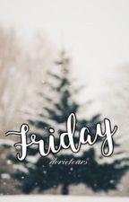 Friday | l.t | by mindfullofluxury