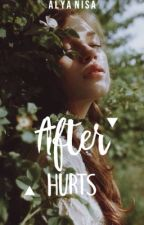 After Hurts by babbybuny
