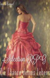 Selection MMFF/RPG - Die Chance deines Lebens (Geschlossen) by Vilureef