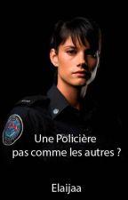 Une policière pas comme les autres ? by Elaijaa