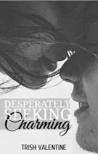 Desperately Seeking Charming by smoakly