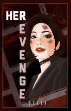 When A Gangster-Nerd Had Her Revenge by BlackButterfly_2627