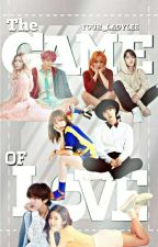 The Game Of Love [SLOW UPDATE] by Your_ladylee