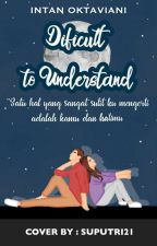 Difficult to Understand by Huta_Yutha