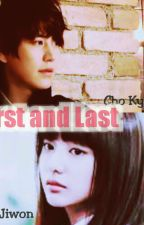 First and Last - ChoKim Couple [END] by YooWon428