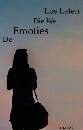 De Emoties Die We Los Laten Jezelf Voor De Gek Houden
