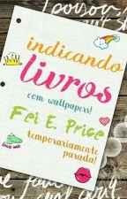 Indicando Livros | #ILovePicsArt by feidge