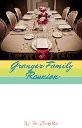 Granger Family Reunion by VeryTinyMe