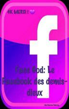 FaceGod: Le Facebook des demis-dieux by MarinaPotter4
