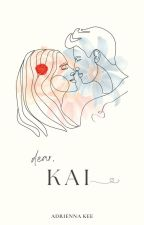 Dear Kai by adrie_nna