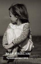 Kalp Kırıkları by MehirSuden1992