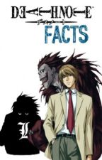 Facts About Death Note by Andreea-Chun373
