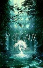 RP SPÉCIAUX (Fermé)  by fireAlsace