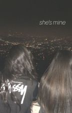 She's Mine • Camren [DISCONTINUED/COMPLETED] by lernjergiies