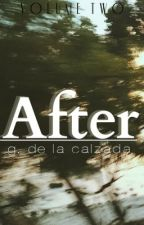After by thegreatestescape