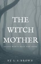 The Witch Mother by Lucoswego