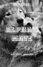 •Alpha's Mate• BoyxBoy by http_Jxsmxn