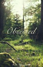 Obsessed by InfiniteSensuality
