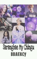 Saranghae My Chingu (Baekhyun EXO & Irene Red Velvet) by bbaekcy