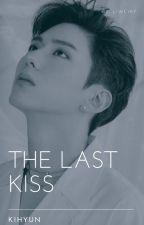 Last Kiss  ✔  by Liwcia7