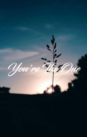 You're the one.