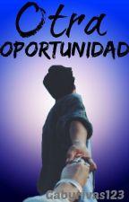 Otra oportunidad by gabyrivas123