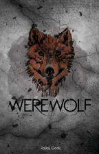 Werewolf [CONCLUÍDO] by RebelGeekSeek